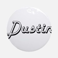 Dustin Classic Style Name Ornament (Round)