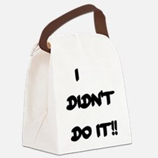 I DIDN'T DO IT Canvas Lunch Bag