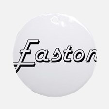 Easton Classic Style Name Ornament (Round)