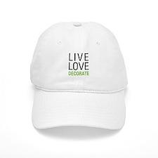 Live Love Decorate Baseball Cap