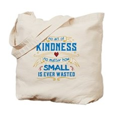 Act of Kindness Tote Bag