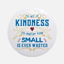 Act of Kindness Ornament (Round)