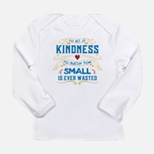 Act of Kindness Long Sleeve Infant T-Shirt