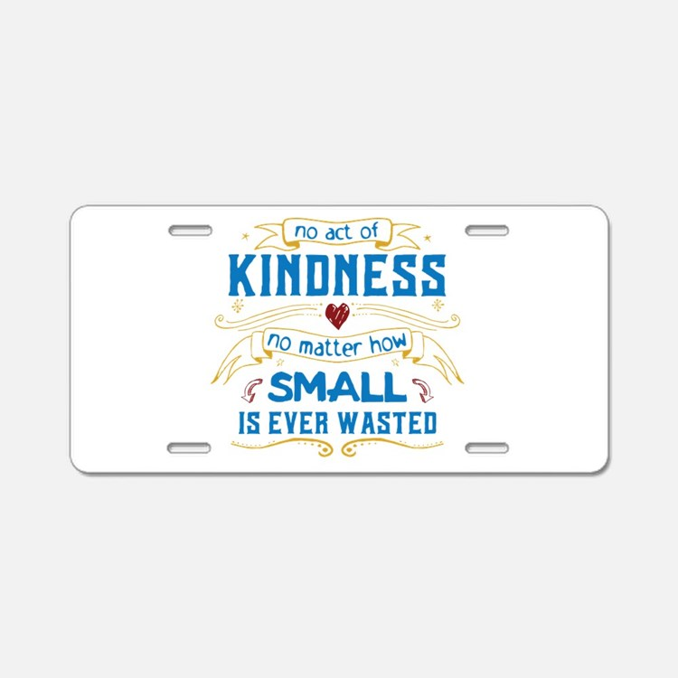Act of Kindness Aluminum License Plate