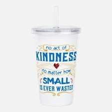 Act of Kindness Acrylic Double-wall Tumbler