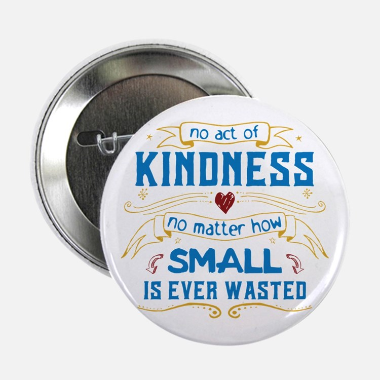 """Act of Kindness 2.25"""" Button"""