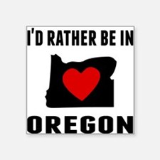 Id Rather Be In Oregon Sticker
