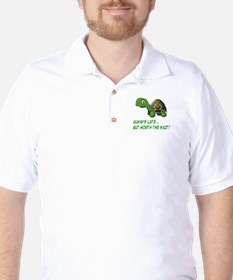 ALWAYS LATE, BUT WORTH THE WAIT Golf Shirt