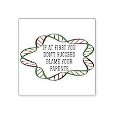 Blame Your Parents. Sticker