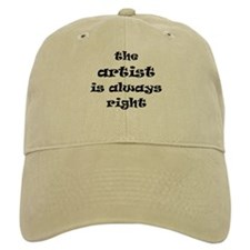 artist always right Baseball Cap