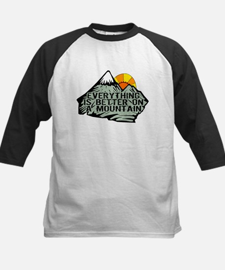 Everythings better on a mountain. Baseball Jersey