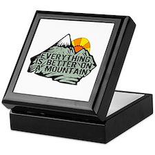 Everythings better on a mountain. Keepsake Box