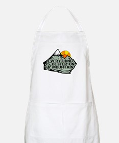 Everythings better on a mountain. Apron