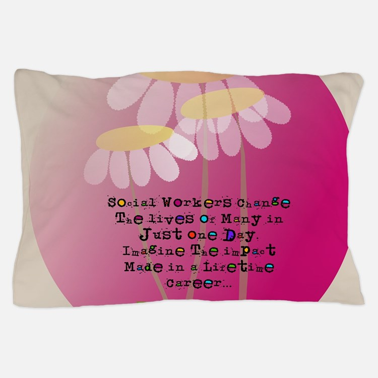 Social Worker Quote Pillow Case