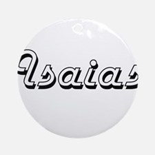 Isaias Classic Style Name Ornament (Round)