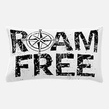 Roam Free. Pillow Case
