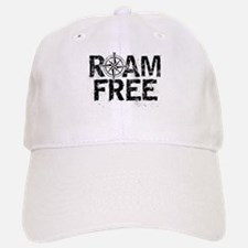 Roam Free. Baseball Baseball Cap