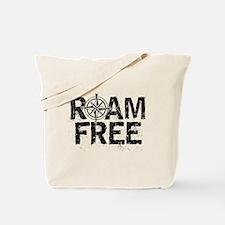 Roam Free. Tote Bag