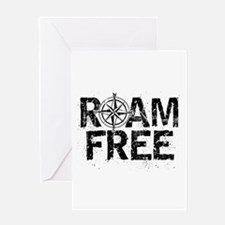 Roam Free. Greeting Cards