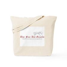 Fire Ant Gazette Tote Bag