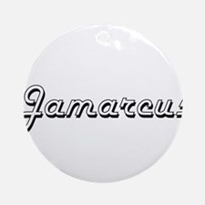 Jamarcus Classic Style Name Ornament (Round)