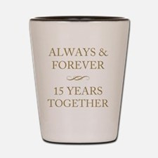 15 Years Together Shot Glass