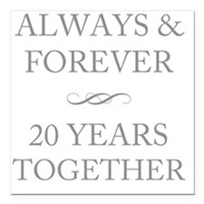 "20 Years Together Square Car Magnet 3"" x 3"""
