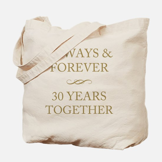 30 Years Together Tote Bag