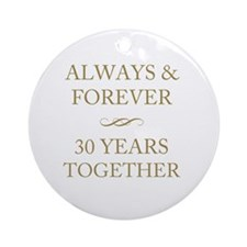 30 Years Together Round Ornament