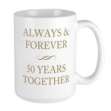 50 Years Together Ceramic Mugs