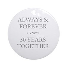 50 Years Together Round Ornament