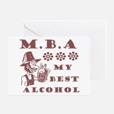 MBA My Best Alcohol Greeting Card