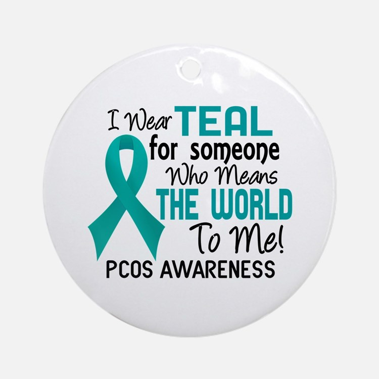 PCOS MeansWorldToMe2 Ornament (Round)