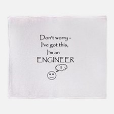 Don't Worry, I'm an Engineer Throw Blanket