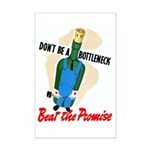 Don't Be A Bottleneck Mini Poster Print