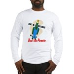 Don't Be A Bottleneck Long Sleeve T-Shirt