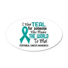 Peritoneal Cancer MeansWorldToMe2 Oval Car Magnet