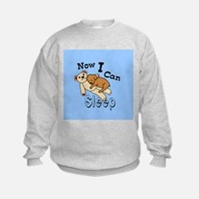 Can Sleep Now Sweatshirt