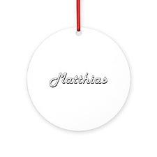 Matthias Classic Style Name Ornament (Round)