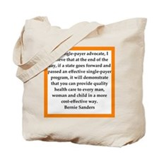 bernie sander quote Tote Bag