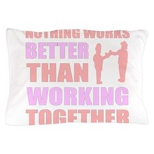 Togetherness Pillow Case