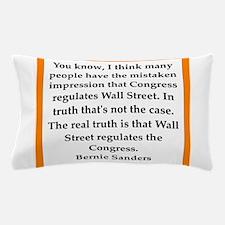 bernie sander quote Pillow Case