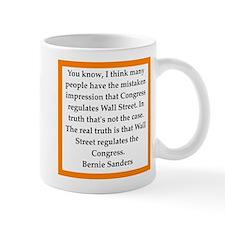 bernie sander quote Mugs