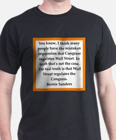 bernie sander quote T-Shirt