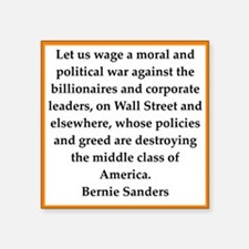 bernie sander quote Sticker