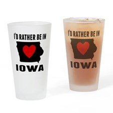 Id Rather Be In Iowa Drinking Glass