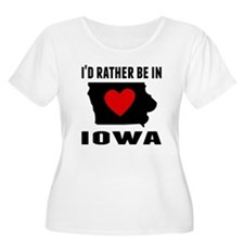 Id Rather Be In Iowa Plus Size T-Shirt