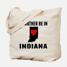 Id Rather Be In Indiana Tote Bag