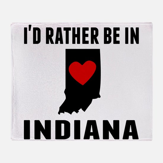 Id Rather Be In Indiana Throw Blanket