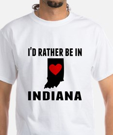 Id Rather Be In Indiana T-Shirt